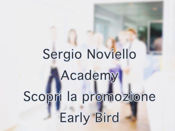 Sergio Noviello Academy: Promozione Early Bird